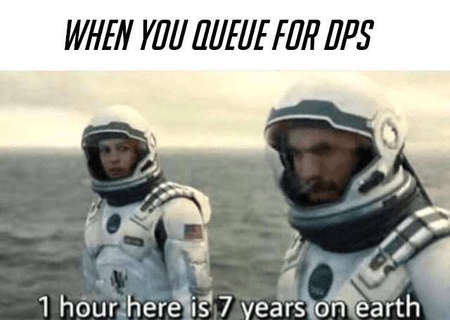 dps queue time meme