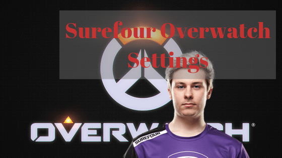Surefour Overwatch Settings