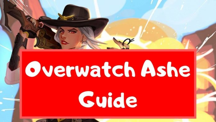overwatch ashe guide