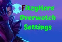 FitzyHere Overwatch Settings