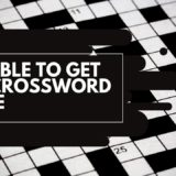 Unable to get up crossword clue