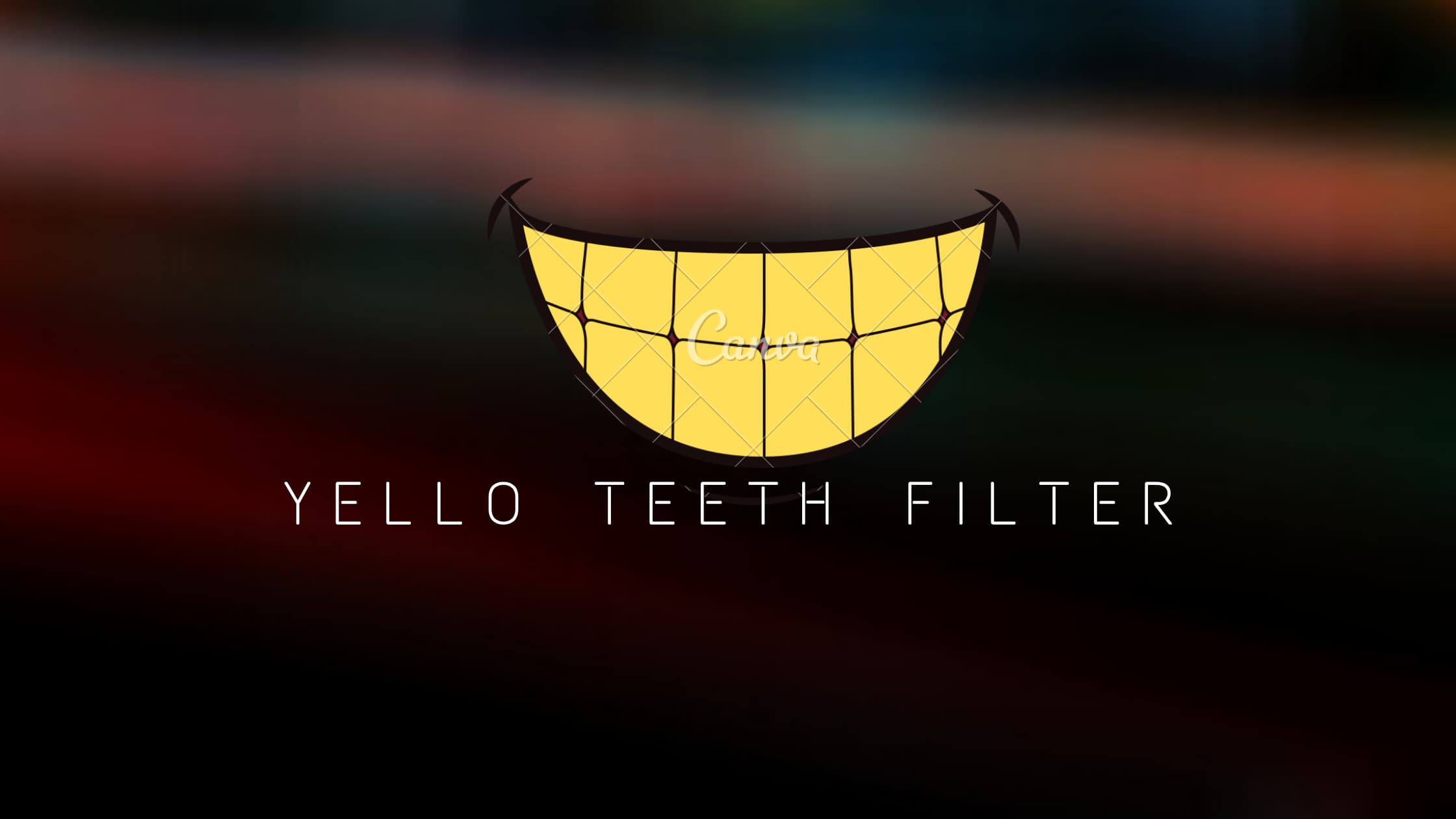 YELLOW TEETH FILTER